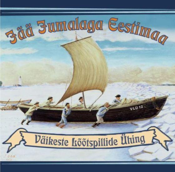 Väikeste Lõõtspillide Ühing - Jää Jumalaga Eestimaa (2001)